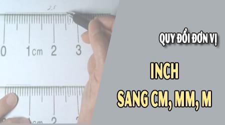 Hướng dẫn, công thức đổi 1 inch bằng bao nhiêu m