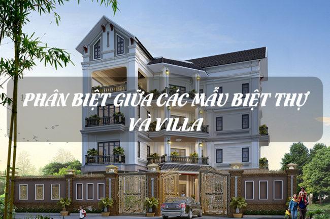 Phân tích So sánh Biệt thự và Villa một cách chi tiết