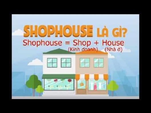 khái niệm và kinh nghiệm kinh doanh Shophouse cho hiệu quả tuyệt đối